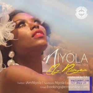 Niyola - My Prayer (Prod. By T.K)